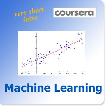 Very short introduction to Coursera's Machine Learning course